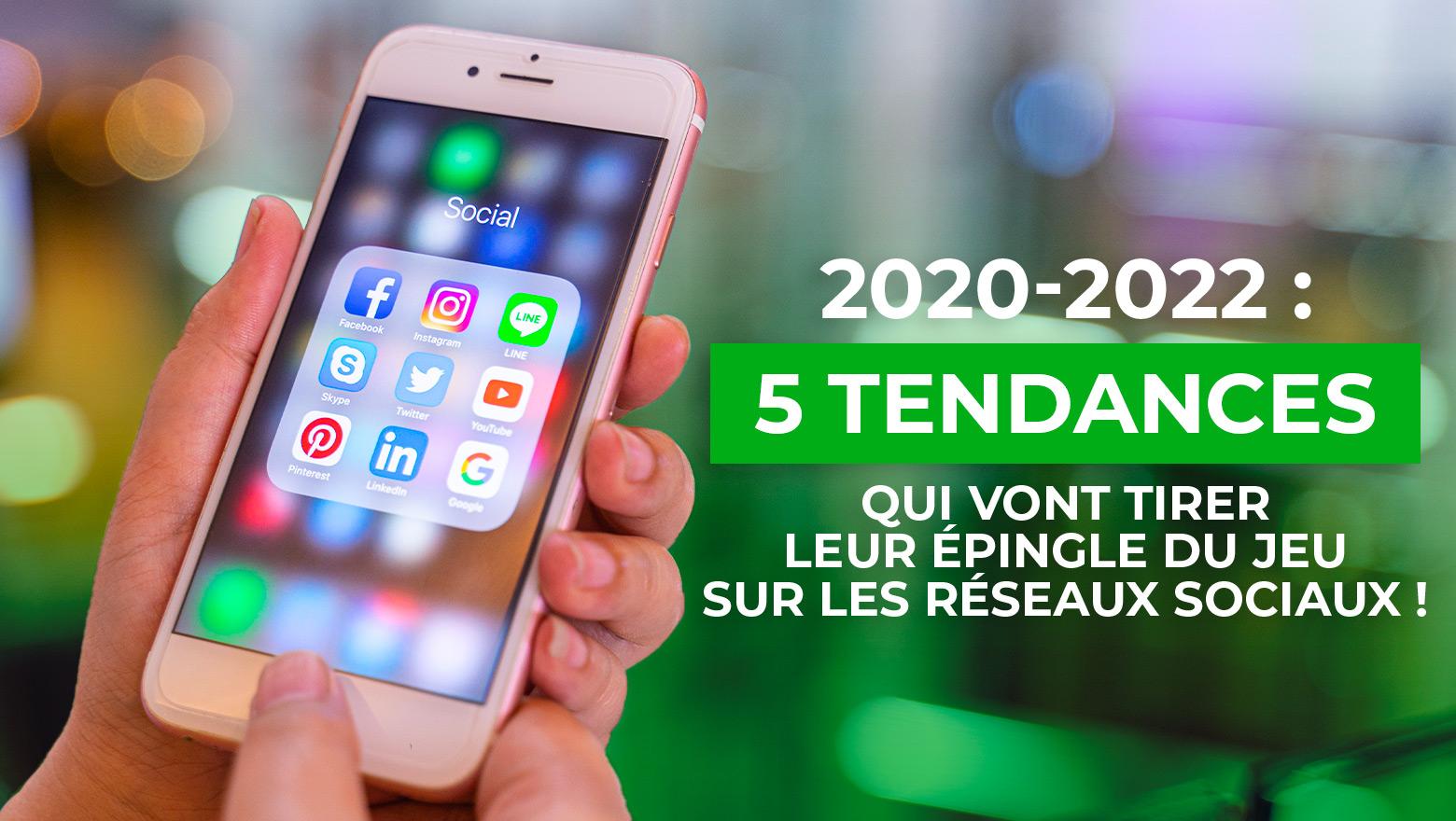 Article Val d'Oise Communication - 2020-2020 : 5 tendances qui vont tirer leur épingle du jeu sur les réseaux sociaux