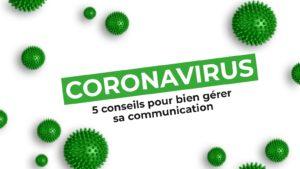 Article Val d'Oise Communication - Coronavirus : 5 conseils pour bien gérer sa communication