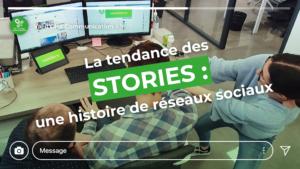 La tendance des stories : une histoire de réseaux sociaux