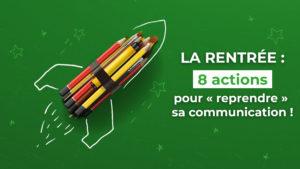 """La rentrée : 8 actions pour bien """"reprendre"""" sa communication avec Val d'Oise Communication"""