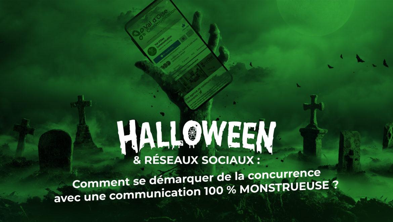 Comment se démarquer de la concurrence avec une communication 100% monstrueuse pour Halloween - Val d'Oise Communication- Val d'Oise Communication