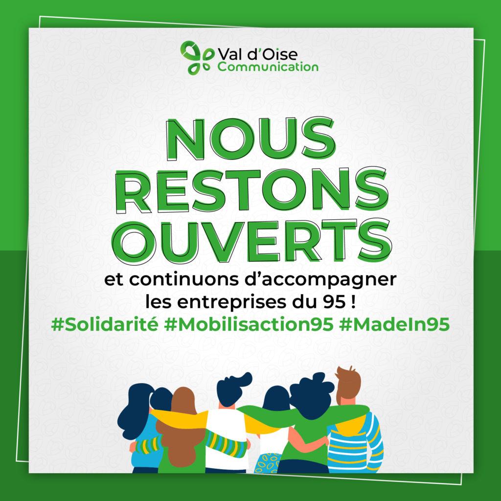 Val d'Oise Communication reste ouvert pour soutenir et continuer d'accompagner les entreprise du 95